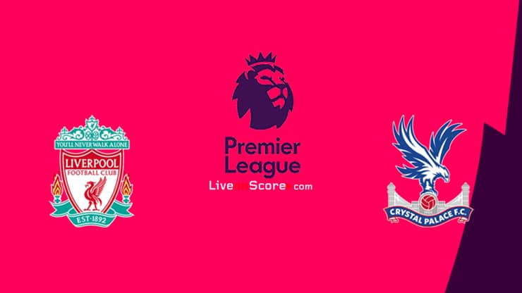 Liverpool vs Crystal Palace Preview and Prediction Live stream Premier League 2021