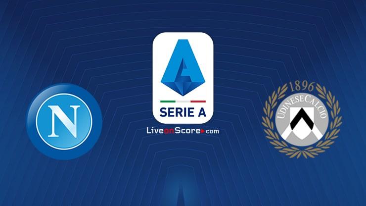 Napoli vs Udinese Preview and Prediction Live stream Serie Tim A 2021
