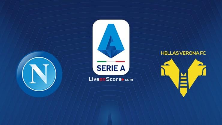 Napoli vs Verona Preview and Prediction Live stream Serie Tim A 2021