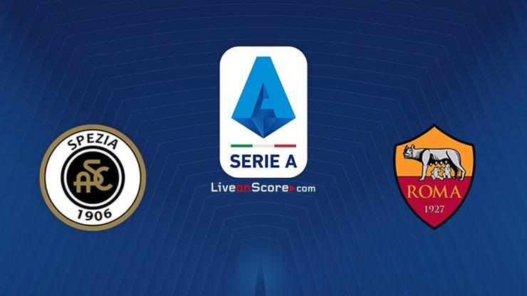 Spezia vs AS Roma Preview and Prediction Live stream Serie Tim A 2021
