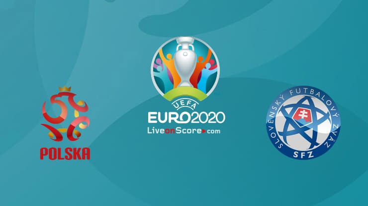 Poland vs Slovakia Preview and Prediction Live Stream – EURO 2020