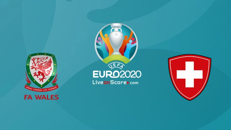 Wales vs Switzerland Preview and Prediction Live Stream – EURO 2020