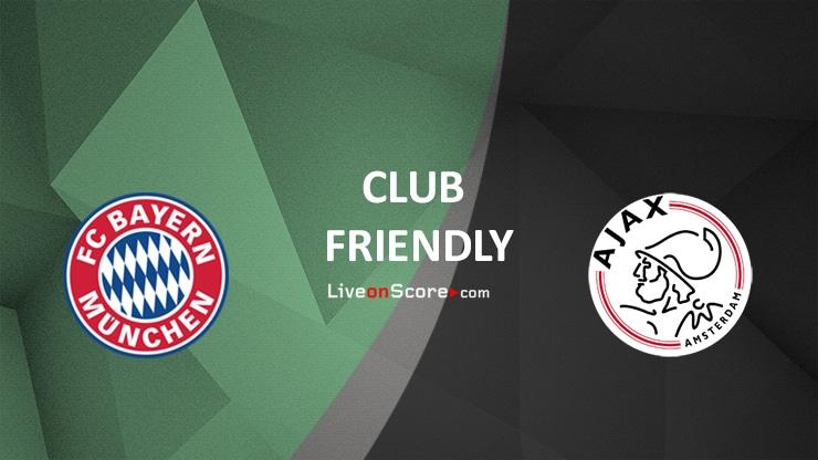 Bayern Munich vs Ajax Preview and Prediction Live stream Club Friendly 2021