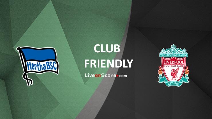 Hertha Berlin vs Liverpool Preview and Prediction Live stream Club Friendly 2021