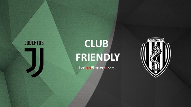 Juventus vs Cesena Preview and Prediction Live stream Club Friendly 2021