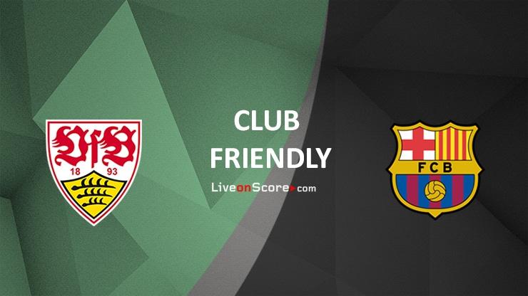 Stuttgart vs Barcelona Preview and Prediction Live stream Club Friendly 2021