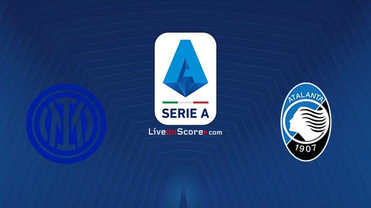 Inter vs Atalanta Preview and Prediction Live stream Serie Tim A 2021/2022
