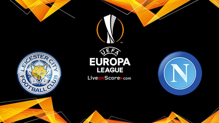 Leicester vs Napoli Preview and Prediction Live stream UEFA Europa League 2021/2022