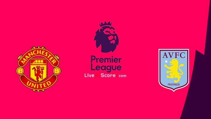 Manchester Utd vs Aston Villa Preview and Prediction Live stream Premier League 2021/2022