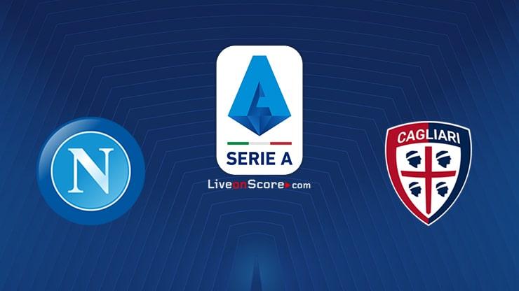 Napoli vs Cagliari Preview and Prediction Live stream Serie Tim A 2021/2022
