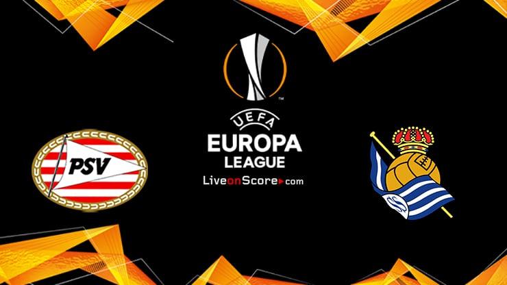 PSV vs Real Sociedad Preview and Prediction Live stream UEFA Europa League 2021/2022
