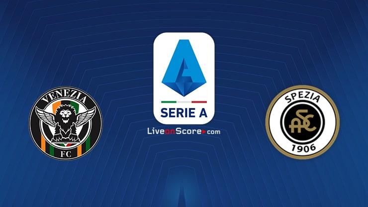 Venezia vs Spezia Preview and Prediction Live stream Serie Tim A 2021/2022