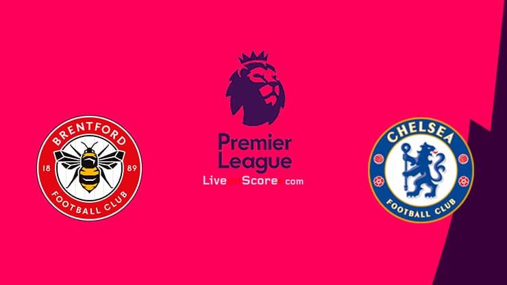 Brentford vs Chelsea Preview and Prediction Live stream Premier League 2021/2022