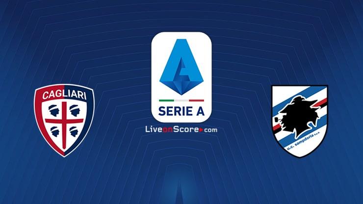 Cagliari vs Sampdoria Preview and Prediction Live stream Serie Tim A 2021/2022