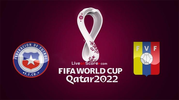 Chile vs Venezuela Preview and Prediction Live Stream World Cup 2022 – Qualification