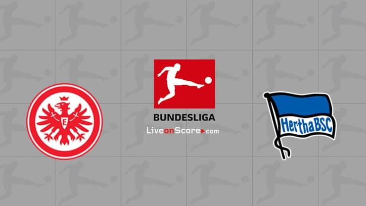 Eintracht Frankfurt vs Hertha Berlin Preview and Prediction Live stream Bundesliga 2021/2022