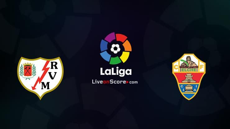 Rayo Vallecano vs Elche Preview and Prediction Live stream LaLiga Santander 2021/2022