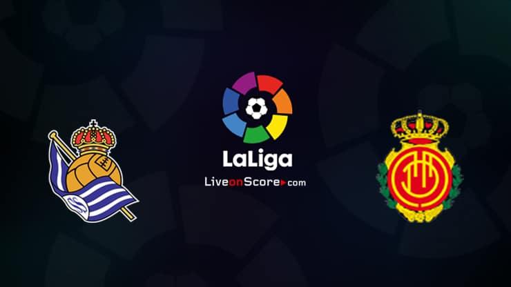 Real Sociedad vs Mallorca Preview and Prediction Live stream LaLiga Santander 2021/2022