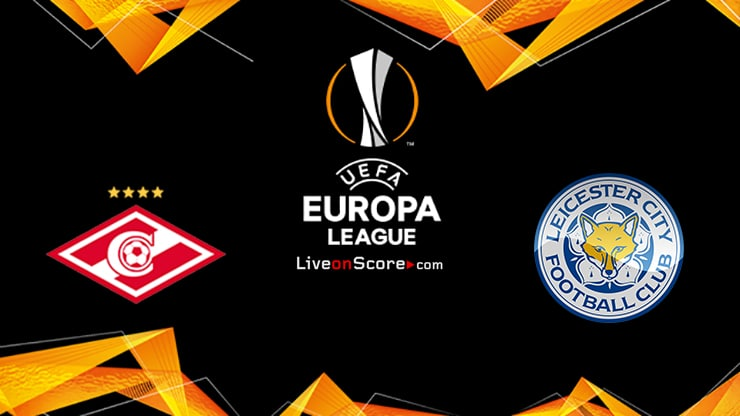 Spartak Moscow vs Leicester Preview and Prediction Live stream UEFA Europa League 2021/2022